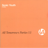 various artists — All Tomorrow's Parties 1.1 (front cover)